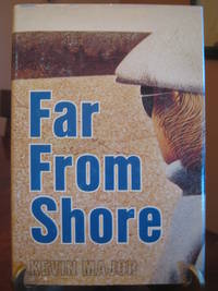 Far From Shore by  Kevin Major - First Edition, First Printing by numberline - from West of Eden Books (SKU: 6763)
