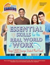 Essential Skills for the Real World of Work: Things EVERY Georgia Student Must Know! (Georgia...