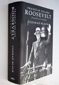 Franklin Delano Roosevelt : champion of Freedom