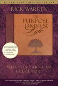 image of The Purpose Driven Life (Hardcover) ((2002 Hardcover) What On Earth Am I Here For?, A Groundbreaking Manifesto On The Meaning Of Life)