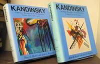 Kandinsky; catalogue raisonne of the oil-paintings, volume one: 1900-1915; volume two: 1916-1944
