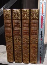 Voyages Dans Les Alpes -- FOUR VOLUMES COMPLETE