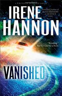 Vanished: A Novel: Volume 1 (Private Justice)