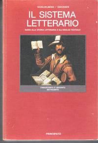 Il Sistema Letterario - Guida Alla Storia Letteraria E All'a Nalisi Testuale