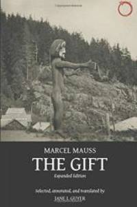 The Gift: Expanded Edition by Marcel Mauss - 2016-08-04