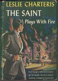 SAINT PLAYS WITH FIRE