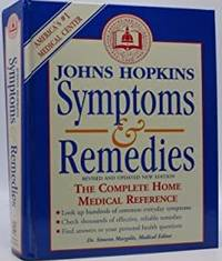 Johns Hopkins Symptoms and Remedies The Complete Home Medical Reference