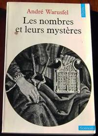Les Nombres et leurs mysteres by  Andre WaruFICTION - Science Fiction & Fantasyel - Paperback - 1980 - from Rainy Day Paperback Exchange and Biblio.com