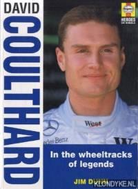 David Coulthard. In the wheeltracks of legends
