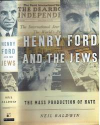 image of Henry Ford And The Jews - The Mass Production of Hate