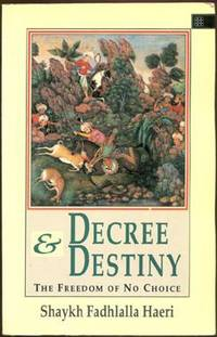Decree and Destiny