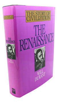 image of THE RENAISSANCE :  A History of Civilization in Italy from 1304-1576 A. D.