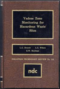 Vadose Zone Monitoring for Hazardous Waste Sites