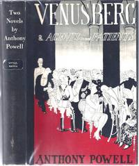 [Two Novels By Anthony Powell] Venusberg [and] Agents & Patients