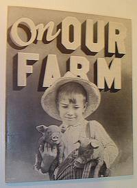 On Our Farm: A Picture-Story Book of Children