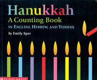 HANUKKAH: A Counting Book In English, Hebrew, and Yiddish