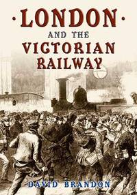 London and the Victorian Railway