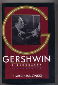 Gershwin A Biography Illustrated