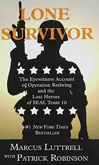 image of Lone Survivor: The Eyewitness Account of Operation Redwing and the Lost Heroes of SEAL Team 10 (Thorndike Nonfiction)