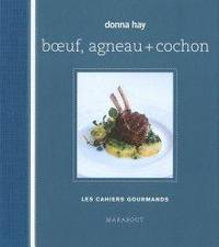 Boeuf, agneau + cochon by  Donna Hay - Hardcover - 2009 - from Librairie La Foret des livres and Biblio.com