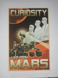 [ MARS exploration poster ] Curiosity LIVE FROM MARS