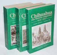 Chihuahua, una historia compartida, 1824-1921 [with] Chihuahua, textos de su historia, 1824-1921, volume 1, volume 2 [partial set]