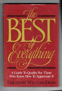 The Best of Everything by  William Davis - 1st Edition - 1981 - from Sparkle Books and Biblio.com