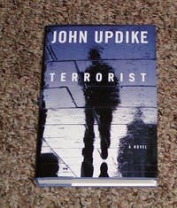 TERRORIST by  John Updike - First Edition. First Printing. - 2006 - from Modern Rare (SKU: 9991)