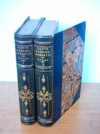 The Poetical Works of Dante Gabriel Rossetti (Two Volumes)