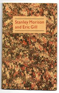 Stanley Morison and Eric Gill 1925-1933