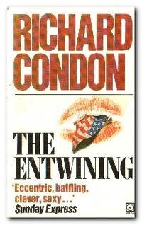 The Entwining by  Richard Condon - Paperback - Reprint - 1982 - from Books in Bulgaria (SKU: 27960)