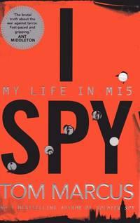 I Spy; My Life in MI5