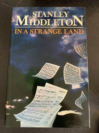 In a Strange Land by Stanley Middleton - First Edition - 1979 - from The Book and Record Bar (SKU: CBRB210)