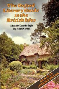 The Oxford Literary Guide to the British Isles by  Hilary  Dorothy; Carnell - Paperback - 1980 - from Godley Books (SKU: 015677)