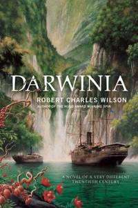 image of Darwinia : A Novel of a Very Different Twentieth Century