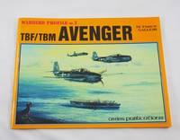 TBF / TBM Avenger (Warbird Profile No. 2)
