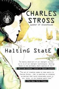 Halting State by Charles Stross - Hardcover - 2007 - from ThriftBooks (SKU: G0441014984I3N00)