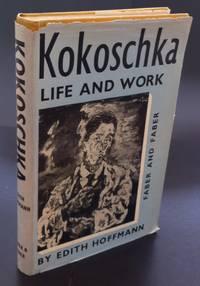 Kokoschka. Life and Work : Inscribed And Signed By Oskar Kokoschka In The Year Of Publication