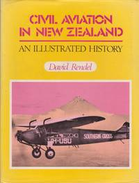 Civil Aviation in New Zealand, an Illustrated History