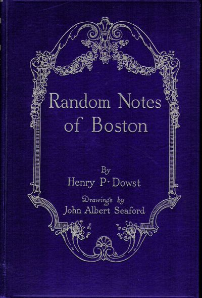 Boston: H.B. Humphrey, 1913. First edition. Hardcover. Orig. navy cloth decorated and lettered in gi...