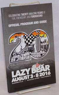 image of Lazy Bear Weekend 2016 program_guide August 3-8, 2016, Guerneville, CA