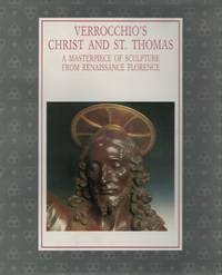Verrocchio's Christ And St. Thomas A Masterpiece of Sculpture From Renaissance Florence