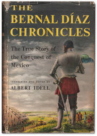 image of The Bernal Diaz Chronicles: The Story of the Conquest of Mexico.