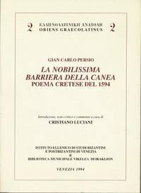 LA NOBILISSIMA BARRIERA DELLA CANEA - Poema cretese del 1594