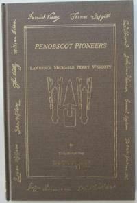 Penobscot Pioneers. Lawrence Michaels Perry Wescott