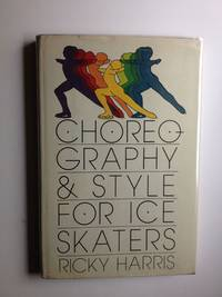 Choreography & Style For Ice Skaters