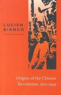 Origins of the Chinese Revolution, 1915-49