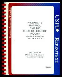 image of PROBABILITY STATISTICS AND THE LOGIC OF SCIENTIFIC INQUIRY - with special reference to Pseudoscience
