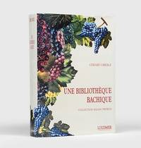 Une Bibliothèque Bachique by  Gérard OBERLÉ - First Edition - [1993] - from Peter Harrington (SKU: 140316)