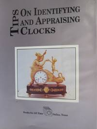 Tips on Identifying and Appraising Clocks